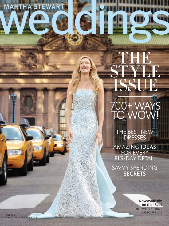 Martha Stewart Weddings Fall 2012 Issue Cover 550x734 Sneak Peek – Martha Stewart Weddings Fall 2012 Issue!