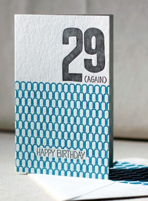 29 Again letterpress card by Smock Paper