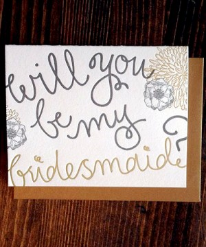 9th Letter Press Bridesmaid Card 300x360 Greeting Cards A – Z: Bridesmaid and Maid of Honor Cards