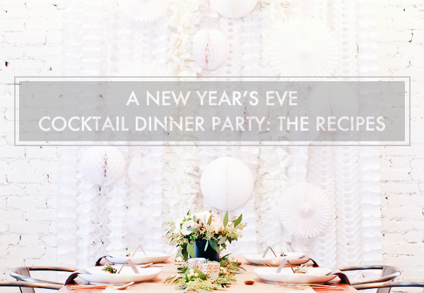 A new year 39 s eve cocktail dinner party with st germain for Dinner party recipes for 12