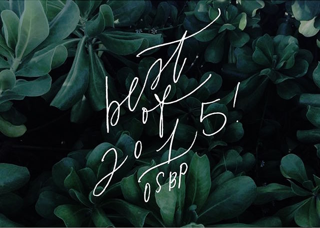 Oh So Beautiful Paper: The Best of 2015 / Calligraphy by Cast Calligraphy
