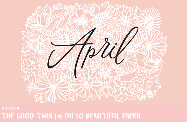 Illustrated April Wallpaper by The Good Twin for Oh So Beautiful Paper