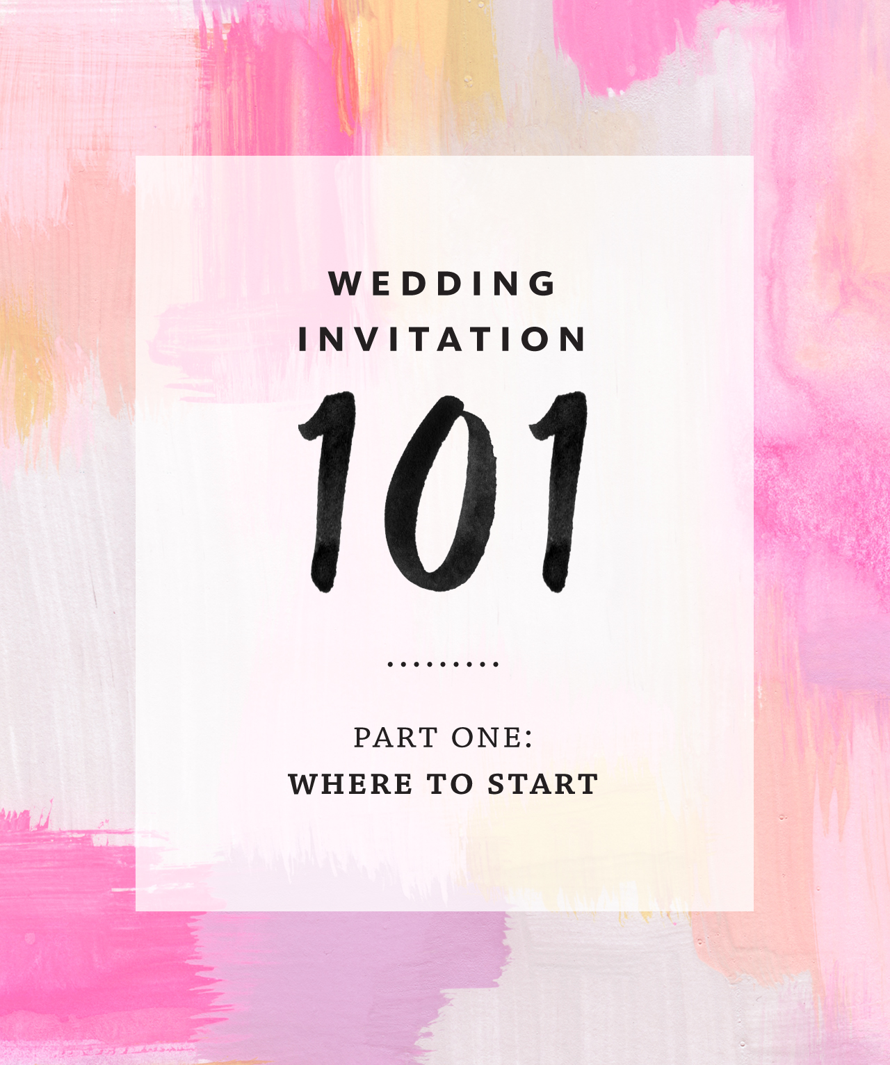 Wedding Invitation 101 Where To Start