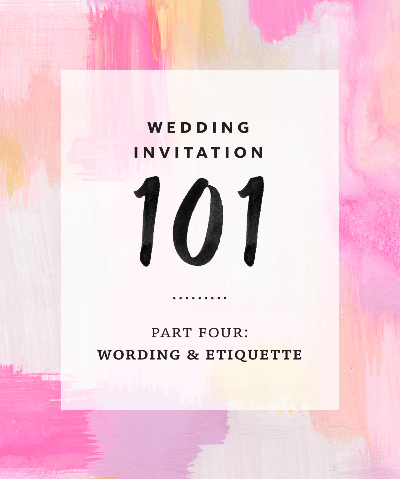 Wedding Invitation Wording and Etiquette / Fine Day Press for Oh So Beautiful Paper