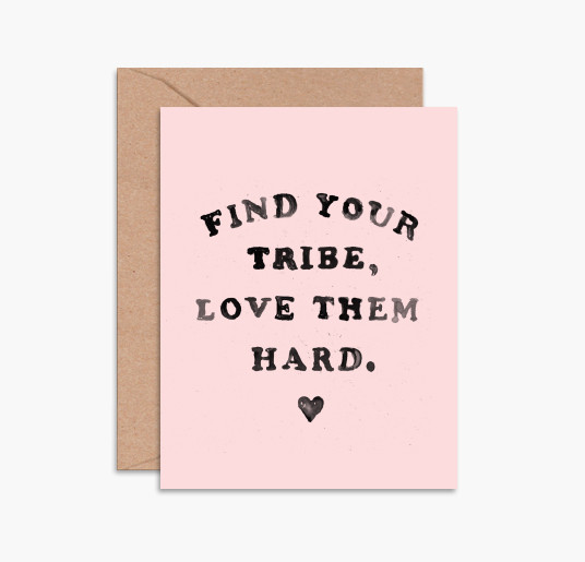 Daydream Prints: Find Your Tribe, Love Them Hard