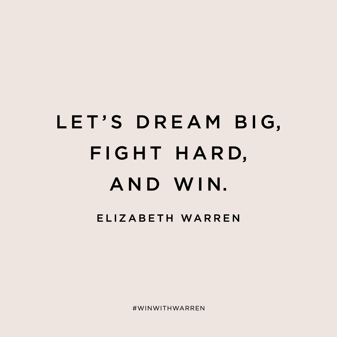 Dream Big, Fight Hard, and Win with Elizabeth Warren